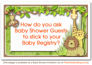 how do you ask baby shower guests to stick to a registry
