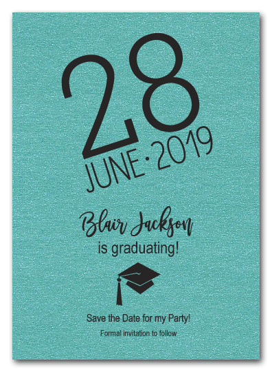 Shimmery Turquoise Modern Graduation Save the Date Cards - LOTS OF SHIMMERY PAPER COLORS AVAILABLE!