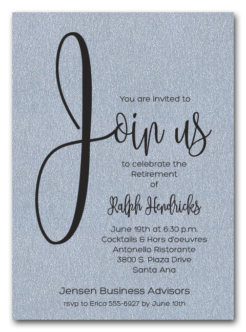 Shimmery Silver Join Us Party Invitations for retirement party, anniversary party, new hire announcement, cocktail party and more. LOTS OF PAPER COLORS AVAILABLE. Use for any occasion, just change the wording.