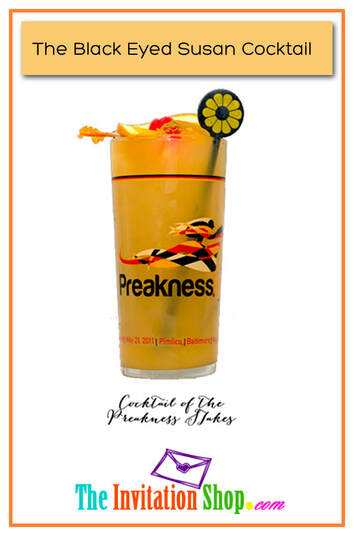 The Black Eyed Susan Cocktail of the Preakness Stakes Recipe from TheInvitationShop.com