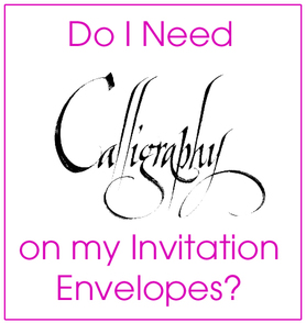 Do I Need to Use Calligraphy on my Invitation Envelopes?  from TheInvitationShop.com